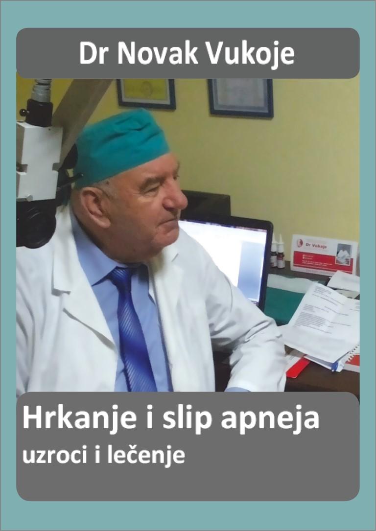 Dr Novak Vukoje ,hrkanje i slip apneja-nova knjiga u prodaji